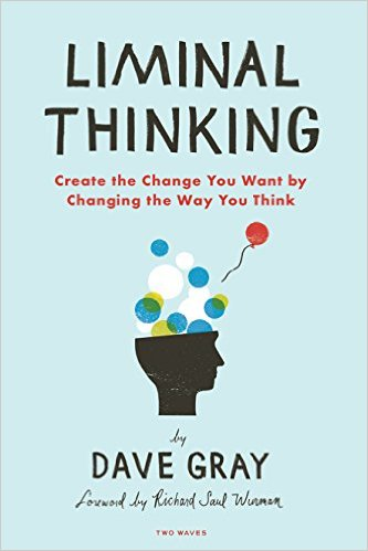 Dave Gray Liminal Thinking marketing book report POSMarketing