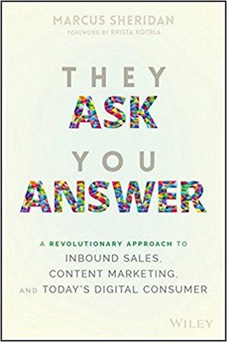 They Ask You Answer Marcus Sheridan marketing book report POSMarketing