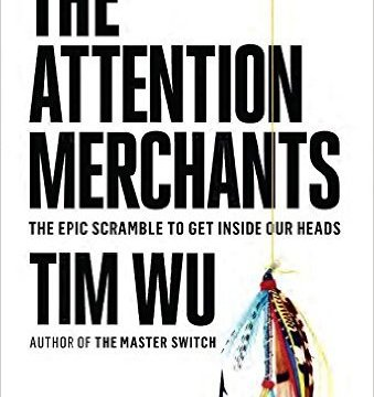 Tim Wu Attention Merchants marketing book report POSMarketing