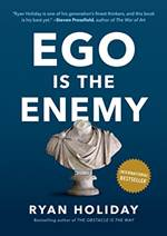 Ryan Holiday Ego is The Enemy marketing book report POSMarketing